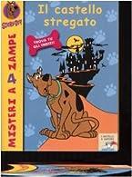Il mago malvagio (Il battello a vapore. Misteri a 4 zampe Vol. 5) (Italian Edition)