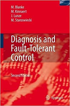 Book Diagnosis and Fault-Tolerant Control by Mogens Blanke (2006-09-15)