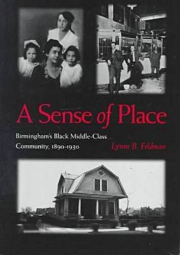Books : Sense of Place: Birminghams Black Middle-Class Community, 1890-1930