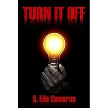 Turn it Off (A Tragic Heart Book 3)