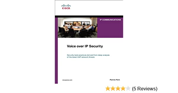 Amazon.com: Voice over IP Security (Networking Technology: IP Communications) eBook: Patrick Park: Kindle Store