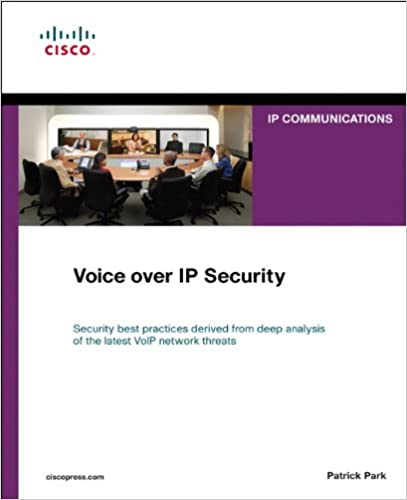 Voice over IP Security (Networking Technology: IP Communications) 1st Edition, Kindle Edition