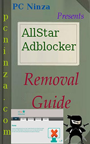 AllStar Adblocker Complete Uninstall Guide: Easy Steps To Delete AllStar Adblocker From Windows based System