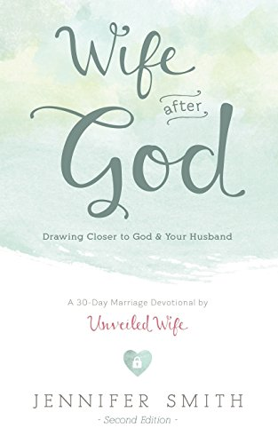 Pdf Bibles Wife After God: Drawing Closer to God & Your Husband