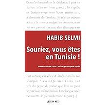 Souriez, vous êtes en Tunisie ! (French Edition)
