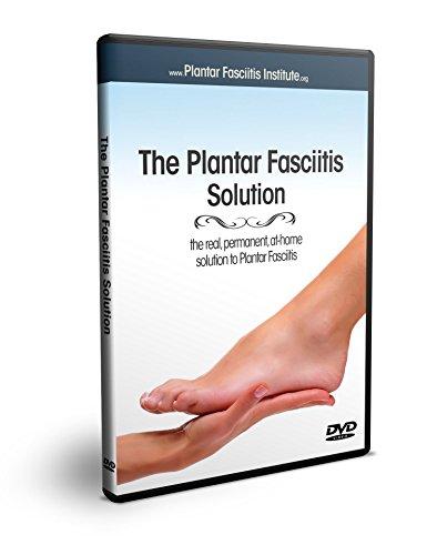 (The Plantar Fasciitis Solution)
