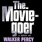 The Moviegoer | Walker Percy