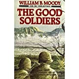 The Good Soldiers, William B. Moody, 0961649909