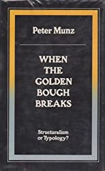 When the Golden Bough Breaks: Structuralism and Typology