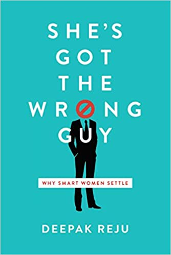 'She's Got the Wrong Guy', by Deepak Reju | Book Review