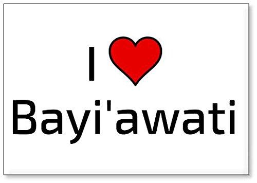 I Love Bayi'awati, fridge magnet (design 3) (Ti Ba Iii)