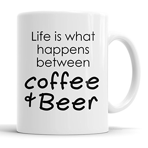Life is what happens between coffee & beer mug - Gift for Men - Funny Coffee Mug for Him
