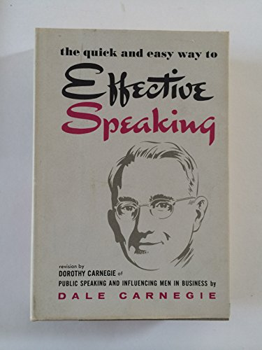 the quick and easy way to Effective Speaking (Public Speaking and Influencing Men in Business)