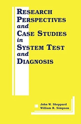 Research Perspectives and Case Studies in System Test and Diagnosis (Frontiers in Electronic Testing) Pdf