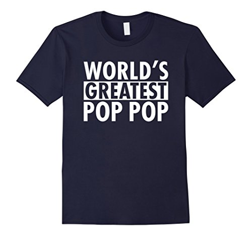Greatest Pop (Mens Mens World's Greatest Pop Pop T-shirt Funny Gift for Dad XL Navy)
