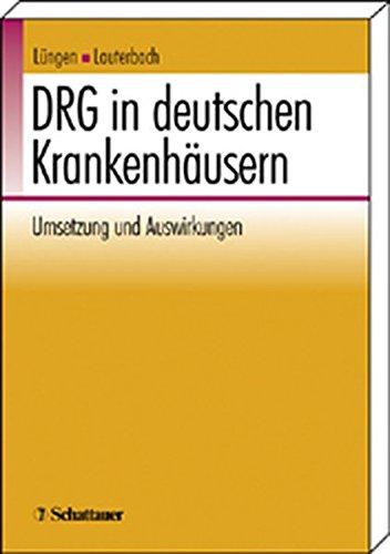 DRG in deutschen Krankenhäusern: UmSetzung und Auswirkungen