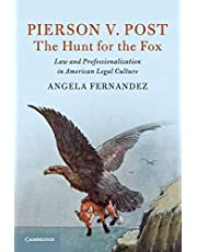 Pierson v. Post, The Hunt for the Fox: Law and Professionalization in American Legal Culture