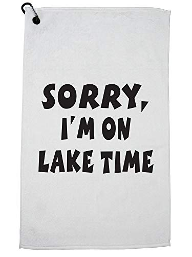 Hollywood Thread Sorry I'm On Lake Time - Lake House Vacation Love Golf Towel with Carabiner Clip by Hollywood Thread