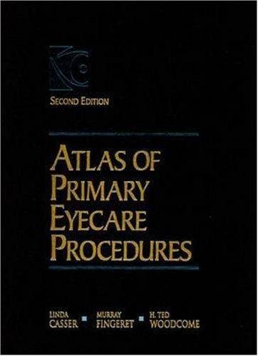 Atlas of Primary Eyecare Procedures by Linda Casser (1997-06-12)