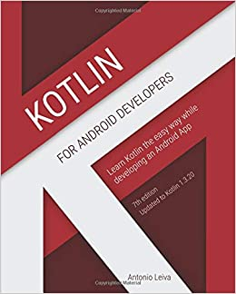 Amazon fr - Kotlin for Android Developers: Learn Kotlin the