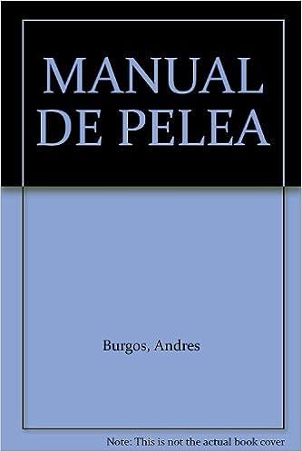 Amazon.com: MANUAL DE PELEA (9789580494423): Andres Burgos ...