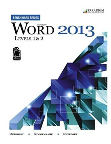 Word 2013 Levels 1 and 2 R Text with data files CD Microsoft Benchmark Series