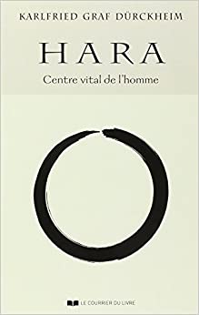 Book Hara, centre vital de l'homme by Karlfried von D??rckheim (1993-03-29)