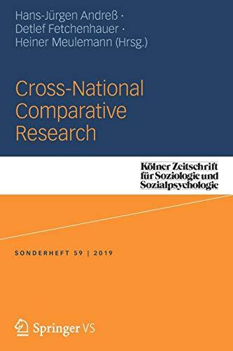 Cross-national Comparative Research (Kölner Zeitschrift für Soziologie und Sozialpsychologie Sonderhefte)