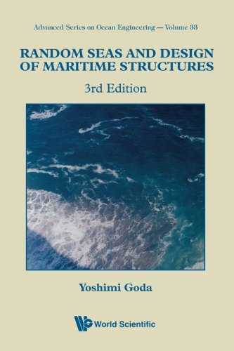 Random Seas And Design Of Maritime Structures  Ocean Engineering   Advanced Series On Ocean Engineering