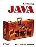 Exploring Java, Niemeyer, Patrick and Peck, Joshua, 1565922719