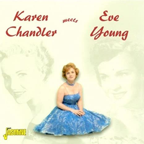 1c104113565 Buy Karen Chandler Meets Eve Young  ORIGINAL RECORDINGS REMASTERED ...