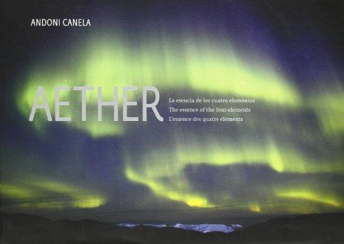 Descargar Libro Aether - La Esencia De Los Cuatro Elementos Andoni Canela