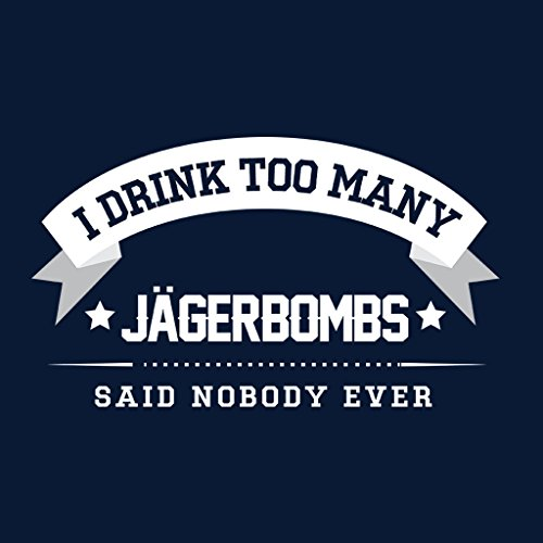 Coto7 I Drink Too Many Jagerbombs Said Nobody Ever Women's Vest