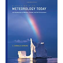 Meteorology Today: An Introduction to Weather, Climate, and the Environment with Other