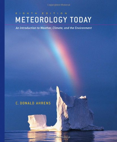 Meteorology Today: An Introduction to Weather, Climate, and the Environment (with 1pass for MeteorologyNOW)