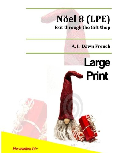Noel 8 (LPE): Exit through the Gift Shop (Volume 8)