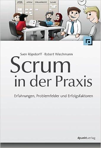 Cover des Buchs: Scrum in der Praxis: Erfahrungen, Problemfelder und Erfolgsfaktoren