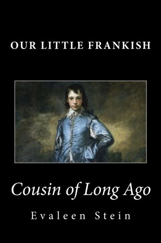 Download Our Little Frankish Cousin of Long Ago pdf epub