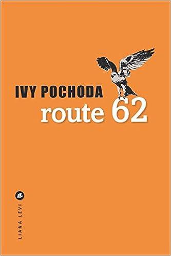 Ivy Pochoda - Route 62 (2018)