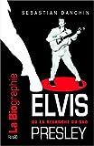 Elvis Presley ou la revanche du Sud