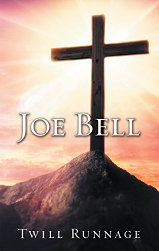 Joe Bell by [Runnage, Twill]