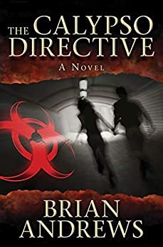 The Calypso Directive: A Novel by [Andrews, Brian]