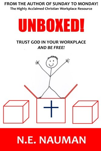 Download Unboxed!: Trust God In Your Workplace And Be Free! ebook