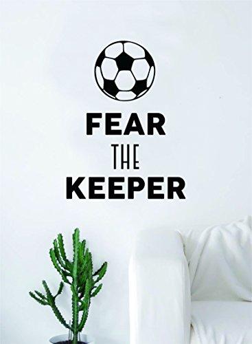 Fear the Keeper Soccer Quote Decal Sticker Wall Vinyl Art Home Decor Inspirational Sports Teen Futbol Ball Goalie by Boop Decals