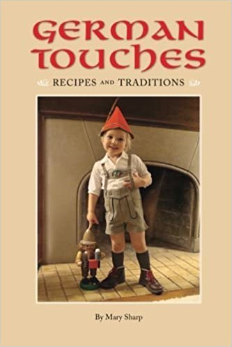 Book German Touches Recipes and Traditions by Sharp, Mary (2014)