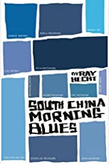 South China Morning Blues Paperback