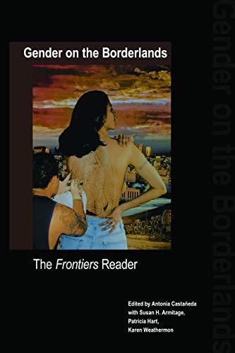 Gender on the Borderlands: The Frontiers Reader