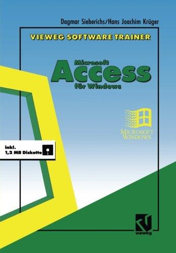 Vieweg Software-Trainer Microsoft Access für Windows (German Edition) by Vieweg+Teubner Verlag