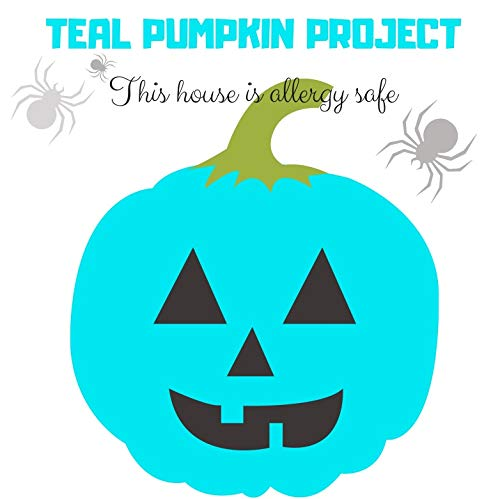 Brio9 Teal Pumpkin Project Poster for Halloween Allergy Awareness Sign for Trick or Treaters to Know Your House is Safe. Tear Free, Waterproof (6 x -