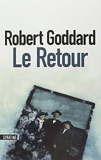 Le retour, Goddard, Robert